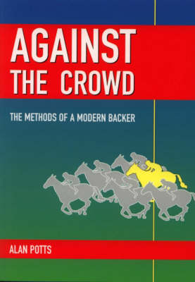 Against the Crowd (Paperback)