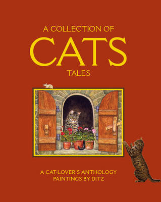 A Collection of Cats Tales: A Cat-lover's Anthology (Paperback)