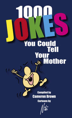 Over 1000 Jokes You Could Tell Your Mother (Paperback)