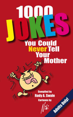 Over 1000 Jokes You Could Never Tell Your Mother (Paperback)