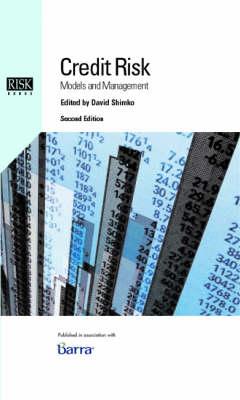 Credit Risk: Models and Management (Hardback)