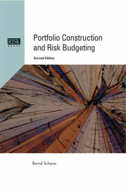 Portfolio Construction and Risk Budgeting (Hardback)