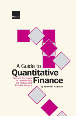 A Guide to Quantitative Finance: Tools and Techniques for Understanding and Implementing Financial Analytics (Hardback)
