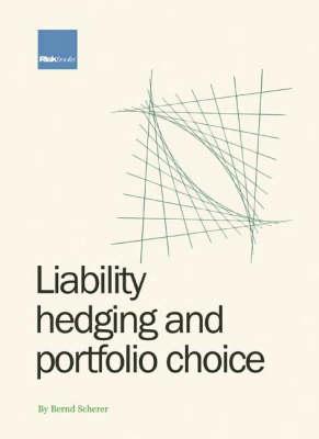 Liability Hedging and Portfolio Choice (Hardback)