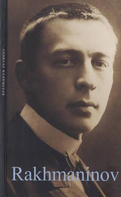 Rakhmaninov - Life & Times (Paperback)
