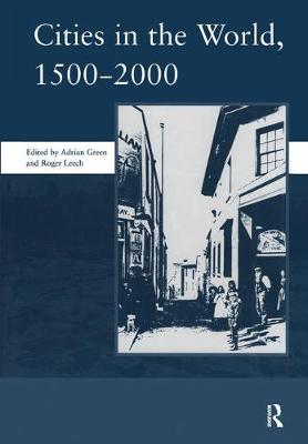 Cities in the World: 1500-2000: v. 3: 1500-2000 (Hardback)
