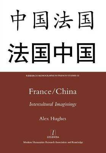 France/China: Intercultural Imaginings (Hardback)
