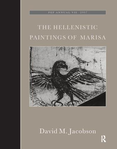 The Hellenistic Paintings of Marisa - The Palestine Exploration Fund Annual (Hardback)