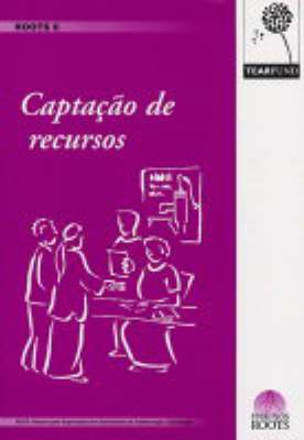 Captacao de Recursos - ROOTS Resources No. 6 (Paperback)
