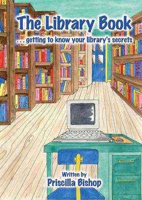 The Library Book: Getting to Know Its Secrets (Spiral bound)