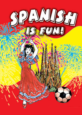 Spanish is Fun!: Teacher's Resource (Spiral bound)