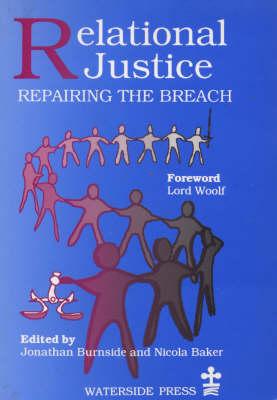 Relational Justice: Repairing the Breach (Paperback)