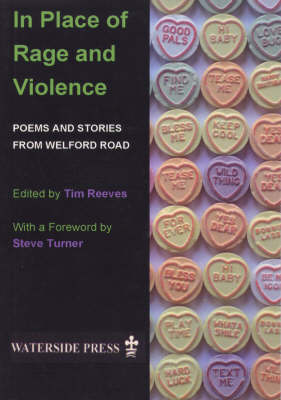 In Place of Rage and Violence: Poems and Stories from Welford Road (Paperback)