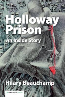 Holloway Prison: An Inside Story (Paperback)