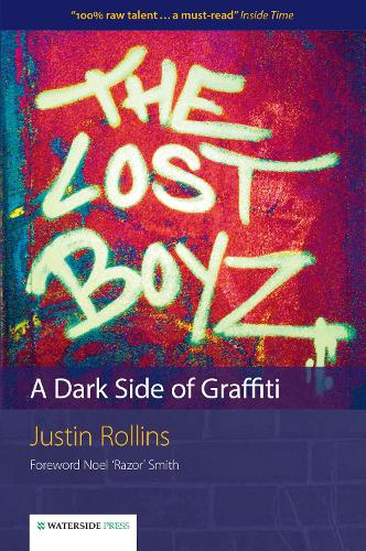 The Lost Boyz: A Dark Side of Graffiti (Paperback)