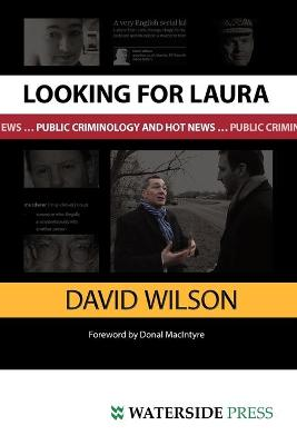 Looking for Laura: Public Criminology and Hot News (Paperback)