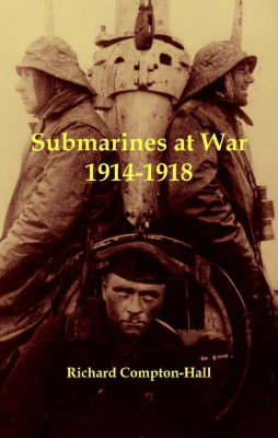 Submarines at War 1914-18 (Paperback)