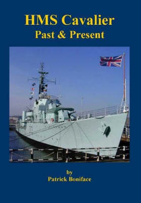 HMS Cavalier: Past and Present (Paperback)