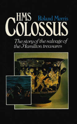 HMS Colossus: The Salvage of the Hamilton Treasures (Paperback)