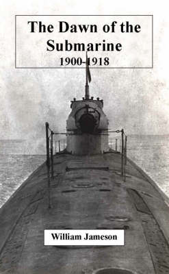Dawn of the Submarine (Paperback)