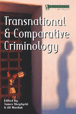 Transnational and Comparative Criminology (Paperback)