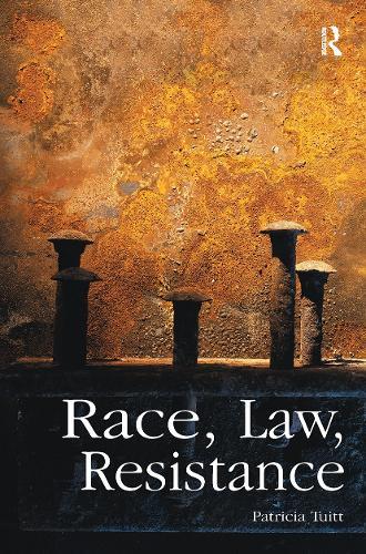Race, Law, Resistance (Paperback)