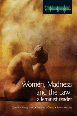 Women, Madness and the Law: A Feminist Reader (Paperback)