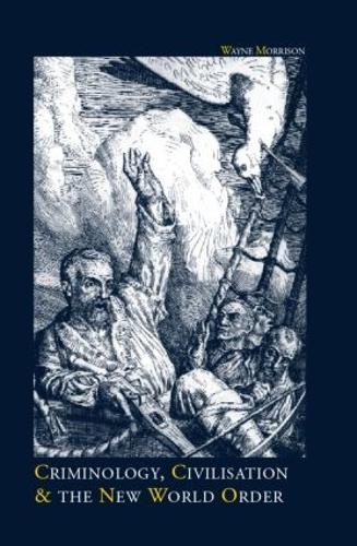 Criminology, Civilisation and the New World Order (Paperback)