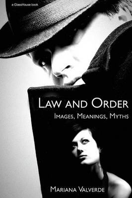 Law and Order: Images, Meanings, Myths (Paperback)