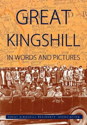 Great Kingshill in Words & Pictures (expanded) (Paperback)