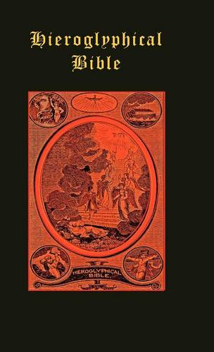 The Hieroglyphical Bible (Hardback)