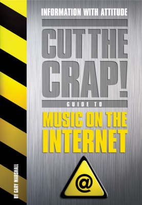 Music on the Internet - Cut the Crap Guides (Paperback)
