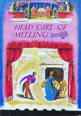 The Head Girl at Melling - Melling School S. No. 4 (Paperback)