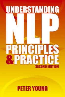Understanding NLP: Principles and Practice (second edition) (Paperback)
