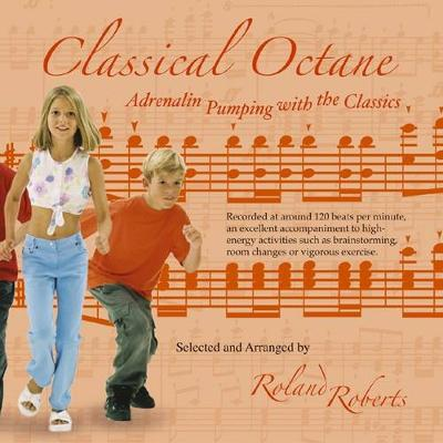 Classical Octane: Adrenaline Pumping with the Classics (CD-Audio)