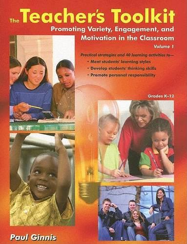 The Teachers Toolkit Volume 1: Promoting Variety, Engagement, and Motivation in the Classroom US EDITION (Paperback)