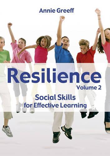 Resilience: v.2: Social Skills for Effective Learning (Paperback)