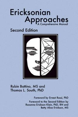 Ericksonian Approaches: A Comprehensive Manual (Hardback)