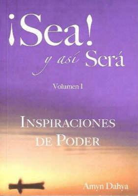 Seal Y Asi Sera: v. 1: Inspiraciones De Poder (Paperback)