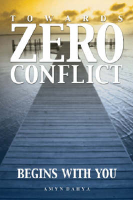 Towards Zero Conflict: Begins with You (Paperback)