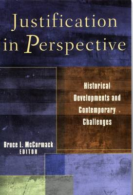 Justification in Perspective: Historical Developments and Contemporary Challenges (Paperback)
