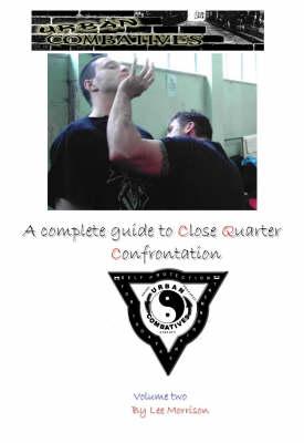 Urban Combatives Manual of CQC: v. 2 (Paperback)