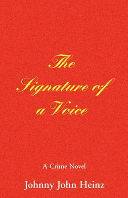 The Signature of a Voice (Paperback)