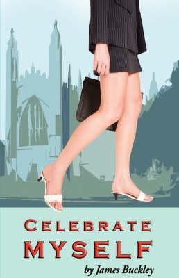 Celebrate Myself (Hardback)