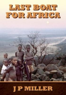 Last Boat for Africa: A District Officer's Experiences During Swaziland's Run Up to Independence in the 1960s (Paperback)