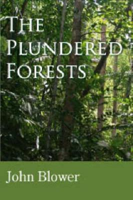 The Plundered Forests (Paperback)