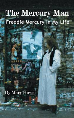 The Mercury Man: Freddie Mercury in My Life (Paperback)