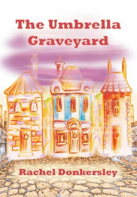 The Umbrella Graveyard (Paperback)