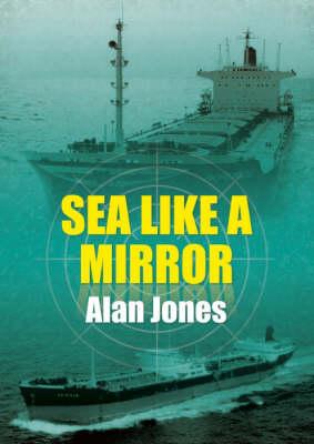 Sea Like a Mirror (Paperback)