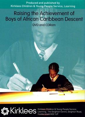 Raising the Achievement of Boys of African Caribbean Descent